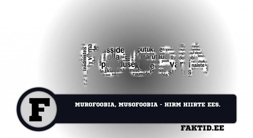 MUROFOOBIA, MUSOFOOBIA   HIRM HIIRTE EES foobia 358 1024x558
