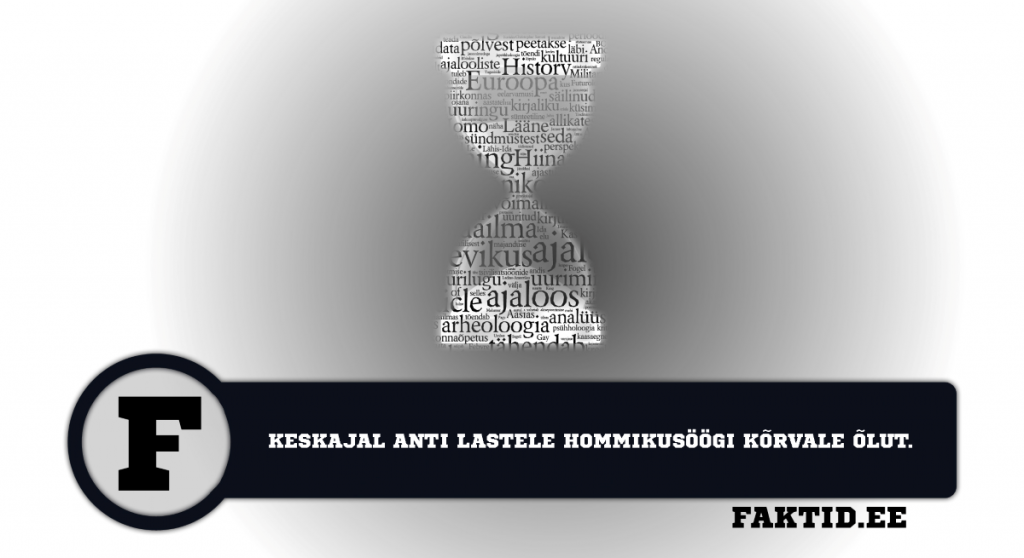KESKAJAL ANTI LASTELE HOMMIKUSÖÖGI KÕRVALE ÕLUT. ajalugu 6 1024x558