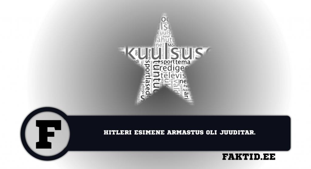 HITLERI ESIMENE ARMASTUS OLI JUUDITAR. kuulsused 23 1024x558