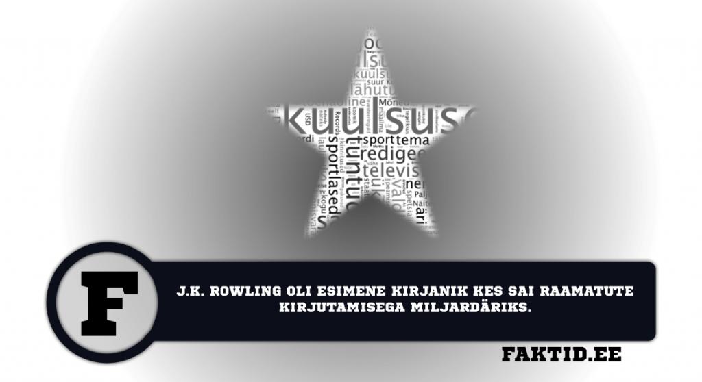 J.K. ROWLING OLI ESIMENE KIRJANIK KES SAI RAAMATUTE KIRJUTAMISEGA MILJARDÄRIKS. kuulsused 47 1024x558