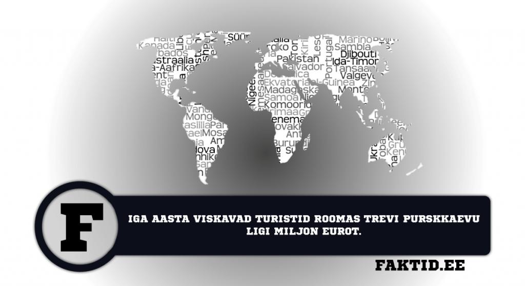 IGA AASTA VISKAVAD TURISTID ROOMAS TREVI PURSKKAEVU LIGI MILJON EUROT. riigid 11 1024x558