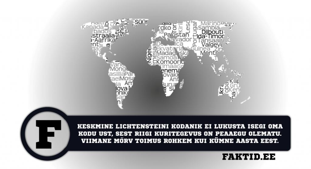 KESKMINE LICHTENSTEINI KODANIK EI LUKUSTA ISEGI OMA KODU UST, SEST RIIGI KURITEGEVUS ON PEAAEGU OLEMATU. VIIMANE MÕRV TOIMUS ROHKEM KUI KÜMNE AASTA EEST. riigid 15 1024x558
