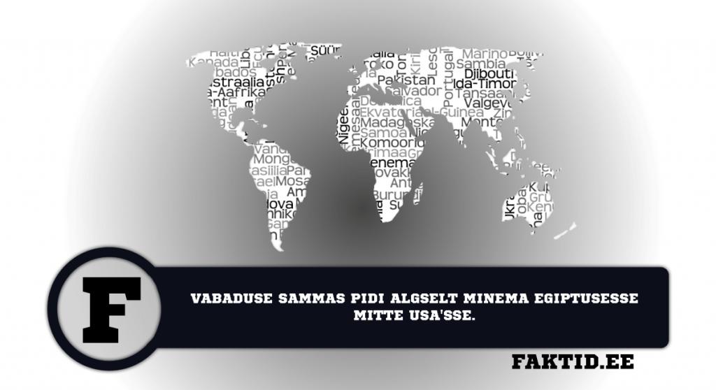 VABADUSE SAMMAS PIDI ALGSELT MINEMA EGIPTUSESSE MITTE USASSE. riigid 20 1024x558