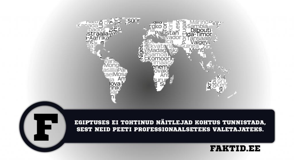 EGIPTUSES EI TOHTINUD NÄITLEJAD KOHTUS TUNNISTADA, SEST NEID PEETI PROFESSIONAALSETEKS VALETAJATEKS. riigid 22 1024x558