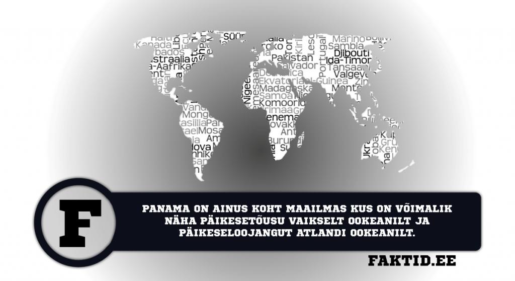 PANAMA ON AINUS KOHT MAAILMAS KUS ON VÕIMALIK NÄHA PÄIKESETÕUSU VAIKSELT OOKEANILT JA PÄIKESELOOJANGUT ATLANDI OOKEANILT. riigid 37 1024x558