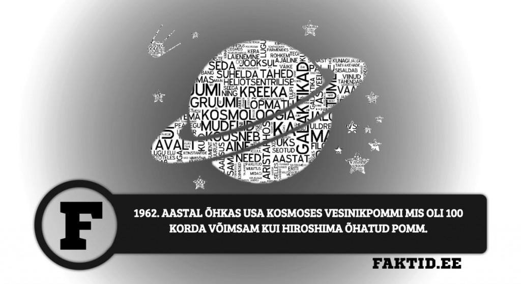 1962. AASTAL ÕHKAS USA KOSMOSES VESINIKPOMMI MIS OLI 100 KORDA VÕIMSAM KUI HIROSHIMA ÕHATUD POMM kosmos 2 1024x558