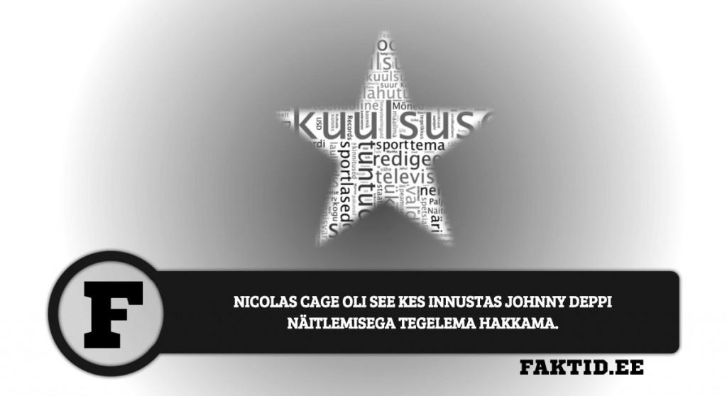 NICOLAS CAGE OLI SEE KES INNUSTAS JOHNNY DEPPI NÄITLEMISEGA TEGELEMA HAKKAMA kuulsused 100 1024x558