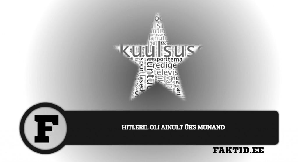 HITLERIL OLI AINULT ÜKS MUNAND kuulsused 70 1024x558