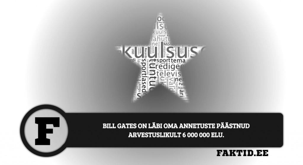BILL GATES ON LÄBI OMA ANNETUSTE PÄÄSTNUD ARVESTUSLIKULT 6 000 000 ELU kuulsused 85 1024x558