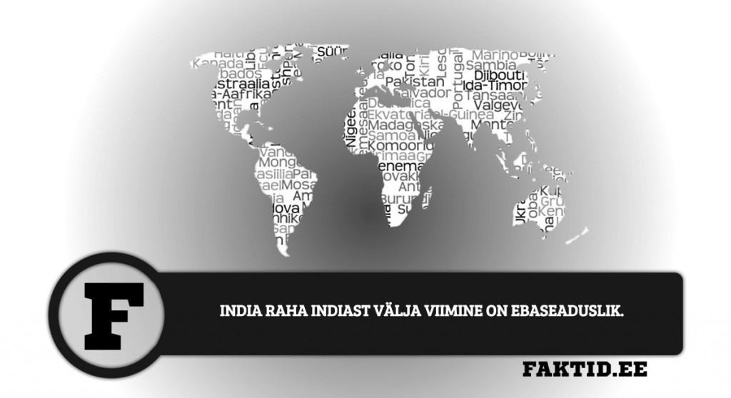 INDIA RAHA INDIAST VÄLJA VIIMINE ON EBASEADUSLIK riigid 76 1024x558